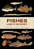 There are more than 33,000 species of living fishes, accounting for more than half of the extant vertebrate diversity on Earth. This unique and comprehensive reference showcases the basic anatomy and diversity of all 82 orders of fishes and m...