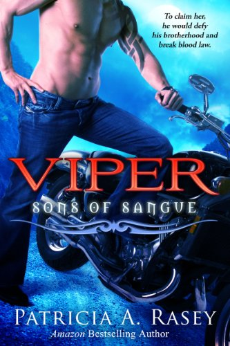 Viper (Sons of Sangue) by Patricia A. Rasey