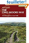 The Two Moors Way: Devon's Coast to C...