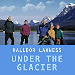 Under the Glacier | Halldor Laxness,Magnus Magnusson (translator)