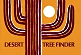 Desert Tree Finder: a pocket manual for identifying desert trees (Nature Study Guides) (0912550074) by Watts, May Theilgaard