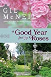 A Good Year for the Roses A Novel