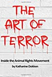 The Art of Terror: Inside the Animal Rights Movement