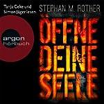 Öffne deine Seele | Stephan M. Rother