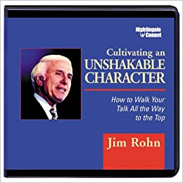 Cultivating an Unshakeable Character