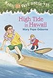 Magic Tree House #28: High Tide in Hawaii
