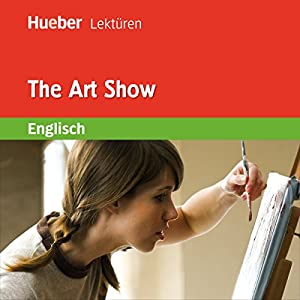 The Art Show Hörbuch