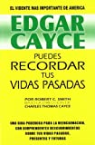 img - for Edgar Cayce Puedes recordar tus vidas pasadas/ Edgar Cayce You Can Remember Your Past Lives (Spanish Edition) by Edgar Cayce (1995-01-02) book / textbook / text book