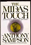 The Midas Touch (Coronet Books) (0340530324) by Sampson, Anthony