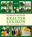 Dumonts kleines Kr�uterlexikon: Anbau...