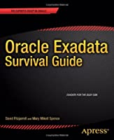 Oracle Exadata Survival Guide
