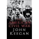 The American Civil Warby John Keegan