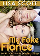 My Fake Fiancé (Wedding Flirts! 5 Romantic Short Stories)