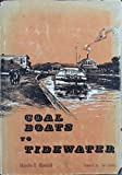 img - for COAL BOATS TO TIDEWATER The Story of the Delaware and Hudson Canal book / textbook / text book