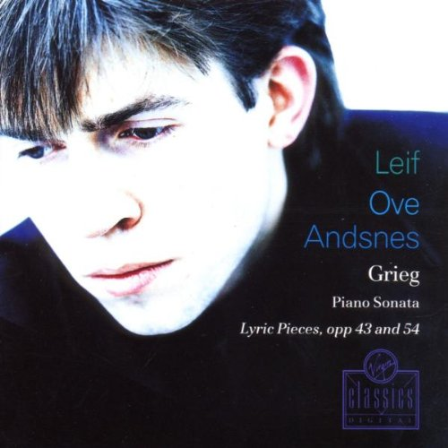 Leif Ove Andsnes ~ Grieg - Piano Sonata · Lyric Pieces, Opp. 43 and 54