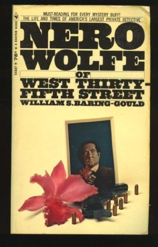 Nero Wolfe of West Thirty-Fifth Street: The Life and Times of America's Largest Private Detective