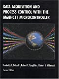 img - for Data Acquisition and Process Control with the M68HC11 Microcontroller (2nd Edition) by Frederick F. Driscoll (1999-08-01) book / textbook / text book