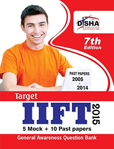 TARGET IIFT 2015 - Past (2005 - 2014) + 5 Mock Tests + General Awareness (Old Edition)