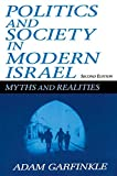 img - for Politics and Society in Modern Israel: Myths and Realities, 2nd Edition book / textbook / text book