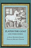 Zlateh the Goat and Other Stories (0756912350) by Singer, Isaac Bashevis