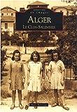 echange, troc Marc Boronad - Alger : Les Clos-Salembier