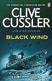 Clive Cussler Black Wind: Dirk Pitt #18