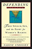 img - for Defending Pornography: Free Speech, Sex, and the Fight for Women's Rights book / textbook / text book