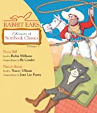 Rabbit Ears Treasury of Storybook Classics: Volume One: Pecos Bill, Puss in Boots image