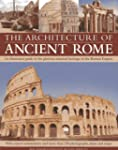 The Architecture of Ancient Rome: An...