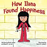How Ilana Found Happiness