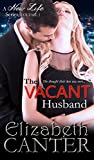 img - for The Vacant Husband (A New Life Series Book 1) book / textbook / text book
