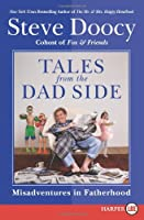 Tales from the Dad Side LP: Misadventures in Fatherhood
