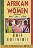 img - for African Women: Three Generations book / textbook / text book
