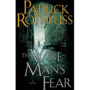 The Wise Man's Fear (Kingkiller Chronicles, Day 2) [Hardcover]