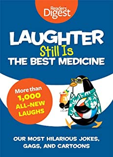 Book Cover: Laughter Still Is the Best Medicine: Our Most Hilarious Jokes, Gags, and Cartoons