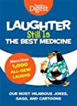 Laughter Still Is the Best Medicine:...