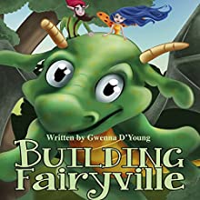 Building Fairyville: Romper Readers Volume 1 (       UNABRIDGED) by Gwenna D'Young Narrated by Jack De Golia