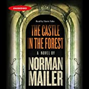 The Castle in the Forest: A Novel | [Norman Mailer]
