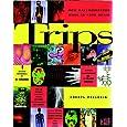 Trips: How Hallucinagens Work in Your Brain