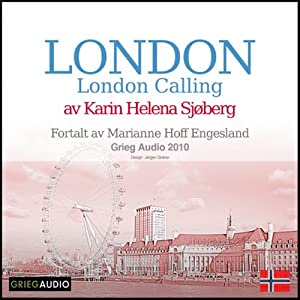 Reiseskildring - London [Travelogue - London] Audiobook