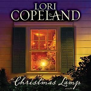The Christmas Lamp: A Novella | [Lori Copeland]
