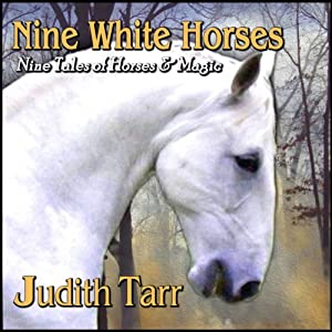 Nine White Horses Audiobook