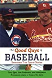 img - for Good Guys of Baseball book / textbook / text book