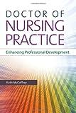 Doctor of Nursing Practice: Enhancing Professional Development