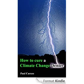 How to Cure a Climate Change Denier (English Edition)