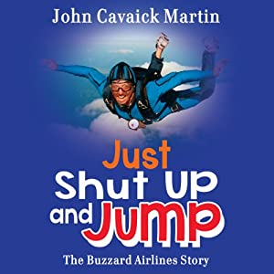 Just Shut Up and Jump Audiobook