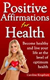 Positive Affirmations for Health!