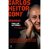 Carlos Heitor Cony: Crônicas para ler na escola