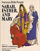 Sarah, Esther, and Mary (Famous Bible…