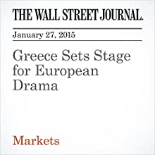 Greece Sets Stage for European Drama (       UNABRIDGED) by Richard Barley Narrated by Ken Borgers